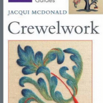 RSN Essential Guide to Crewelwork review