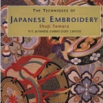 The Techniques of Japanese Embroidery review